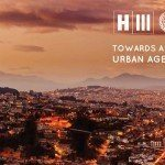 The 'New Urban Agenda' Is Coming At UN's Habitat III in October 2016