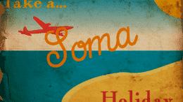 soma holiday, brave new world