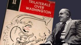 Gary Allen on Trilaterals Over Washington