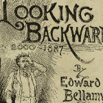 Like Edward Bellamy, Looking Backward From 2050 In Spain