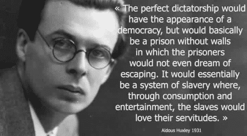 Huxley Or Orwell: Will You Get To Choose Your Own Dystopia?