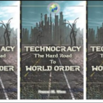 Alex Newman Reviews 'Technocracy: The Hard Road to World Order'